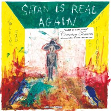 "COUNTRY TEASERS ""Satan Is Real Again"" Gatefold LP"