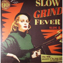 SLOW GRIND FEVER Volume 5 LP