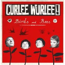 """CURLEE WURLEE! """"Birds & Bees"""" LP"""