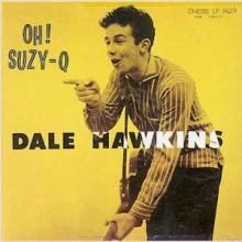 """DALE HAWKINS """"SUZIE Q"""" LP"""