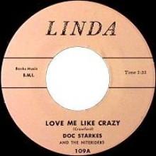 "DOC STARKES ""LOVE ME LIKE CRAZY/ ROCKIN' TO SCHOOL"" 7"""
