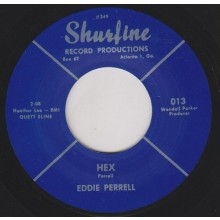 "EDDIE PERRELL ""HEX/ GOOD NIGHT MY LOVE"" 7"""
