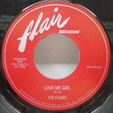 "FLAIRS ""LOVE ME GIRL / GETTING'  HIGH"" 7"""