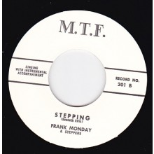 "FRANK MONDAY ""STEPPING / LONELY ECHOES"" 7"""