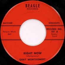 "GRAY MONTGOMERY ""Right Now / It's All Right"" 7"""