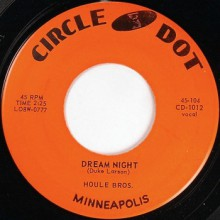 """HOULE BROTHERS """"Dream Night / Sometimes I Feel Like Leaving Town"""" 7"""""""