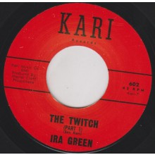 "IRA GREEN ""THE TWITCH Pt. 1 /  THE TWITCH Pt. 2 "" 7"""