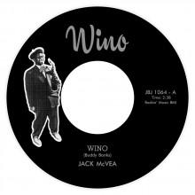 "JACK McVEA ""Wino / Wino"" 7"""