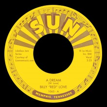 "BILLY RED LOVE ""A Dream / Hey Now"" 7"""