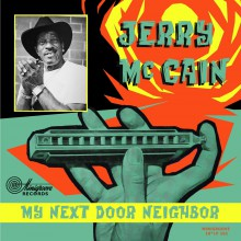 "JERRY McCAIN ""My Next Door Neighbor"" 10"""