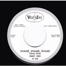 "JIMMY REED ""SHAME SHAME SHAME / THERE'LL BE A DAY"" 7"""