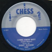 "JIMMY ROGERS ""GOIN AWAY BABY"" 7"""