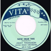 "JIMMY THOMASON ""NOW HEAR THIS /  BIG WHEEL"" 7"""