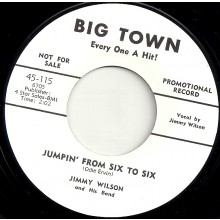 "JIMMY WILSON ""JUMPIN' FROM SIX TO SIX/ OH! RED"" 7"""