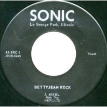 "J. MIKEL WITH THE HEPCATS ""Betty Jean Rock/ Sweetest Thing"" 7"""
