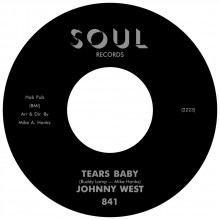 "JOHNNY WEST ""Tears Baby / It Ain't Love"" 7"" (black label)"