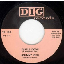 "JOHNNY OTIS ""TURTLE DOVE"" / SIDNEY MAIDEN ""HAND ME DOWN BABY"" 7"""