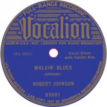 "ROBERT JOHNSON ""SWEET HOME CHICAGO/ WALKIN' BLUES"" 7"""