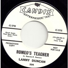 "LANNY DUNCAN ""ROMEO'S TEACHER"" / SONNY WILSON ""I AIN'T GIVING UP NOTHING"" 7"""