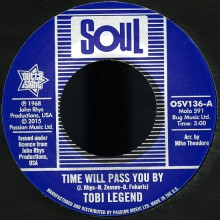 "TOBI LEGEND ""Time Will Pass You By / Original Demo"" 7"""