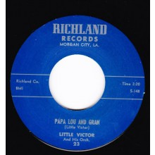 "LITTLE VICTOR ""PAPA LOU AND GRAN / WHAT IS LOVE"" 7"""