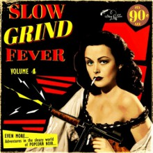 SLOW GRIND FEVER Volume 4 LP