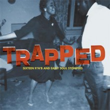 TRAPPED: 16 R'N'B & EARLY SOUL STOMPERS LP
