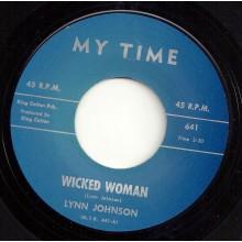 "LYNN JOHNSON ""WICKED WOMAN / BABY PLEASE"" 7"""
