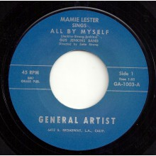 "MAMIE LESTER ""ALL BY MYSELF / WHAT A DREAM"" 7"""
