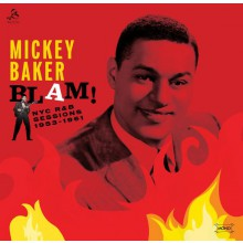 "MICKEY BAKER ""Blam! The NYC R&B Sessions"" LP"