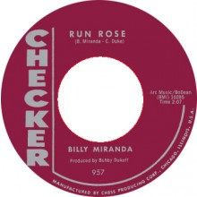 "BILLY MIRANDA ""RUN ROSE/ GO AHEAD"" 7"""