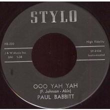 "PAUL BABBITT ""OOH YAH YAH/ SHADE BLUE"" 7"""