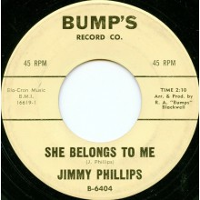 "JIMMY PHILLIPS ""SHE BELONGS TO ME / SHOW ME"" 7"""