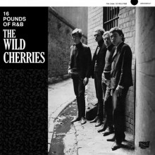 "WILD CHERRIES ""16 Pounds Of R&B"" LP"