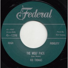 "KID THOMAS ""WOLF PACK / THE SPELL"" 7"""