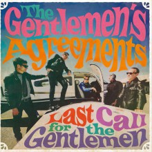 "GENTLEMEN'S AGREEMENTS ""Last Call For The Gentlemen"" LP"
