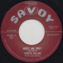 "VARETTA DILLARD ""MERCY MR. PERCY"" / BIG BERTHA  ""LITTLE DADDY"" 7"""