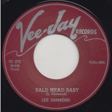 "LEE DIAMOND ""BALD HEAD BABY/ HATTI MALATT/ MAMA LOOCHIE"" 7"""