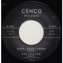 "ROY MILTON ""HOP, SKIP, JUMP / BABY YOU DON'T KNOW"" 7"""