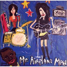 "MR. AIRPLANE MAN ""Mr. Airplane Man"" LP"