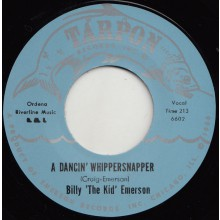 "BILLY EMERSON ""A DANCIN' WHIPPERSNAPPER/ WHIP PT. 2"" 7"""
