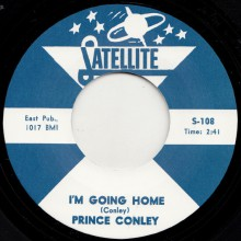 """PRINCE CONLEY """"I'M GOING HOME / ALL THE WAY"""" 7"""""""