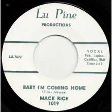 "MACK RICE ""BABY I'M COMING HOME / MY BABY"" 7"""