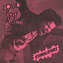 """STIMULATORS """"Loud Fast Rules!"""" 7"""""""
