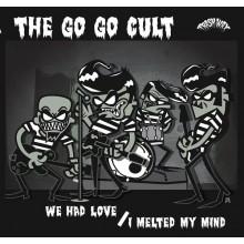"GO GO CULT ""We Had Love"" 7"""