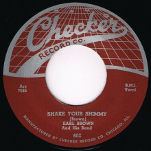 "EARL BROWN ""SHAKE YOUR SHIMMY / THE CAT'S WIGGLE"" 7"""