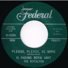 "EL PAULING ""PLEASE, PLEASE BE MINE / RAIN DROPS KEEP A  FALLIN'"" 7"""