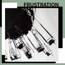 "FRUSTRATION ""The Drawback"" 7"""