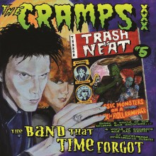 "CRAMPS ""Trash Is Neat vol 5, The Band That Time Forgot"" LP"