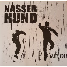"""NASSER HUND """"Gute Idee"""" LP"""